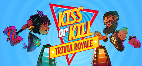 Kiss or Kill Trivia