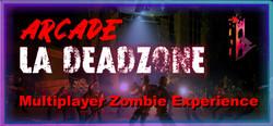 LA Deadzone Arcade