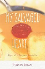 My Salvaged Heart | Nathan Brown | Mezcalita Press