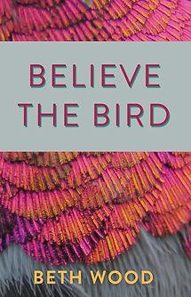 Believe the Bird - Cover.jpeg
