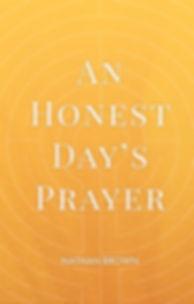 An-Honest-Days-Prayer-web.jpg