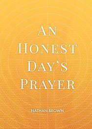 An-Honest-Days-Prayer-web.jpg