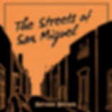 The Streets of San Miguel - Small.jpg