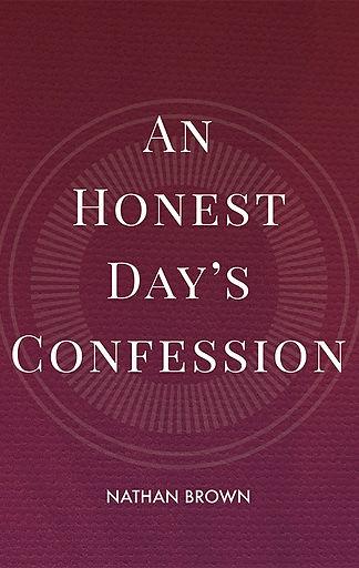 An-Honest-Days-Confession-web.jpg