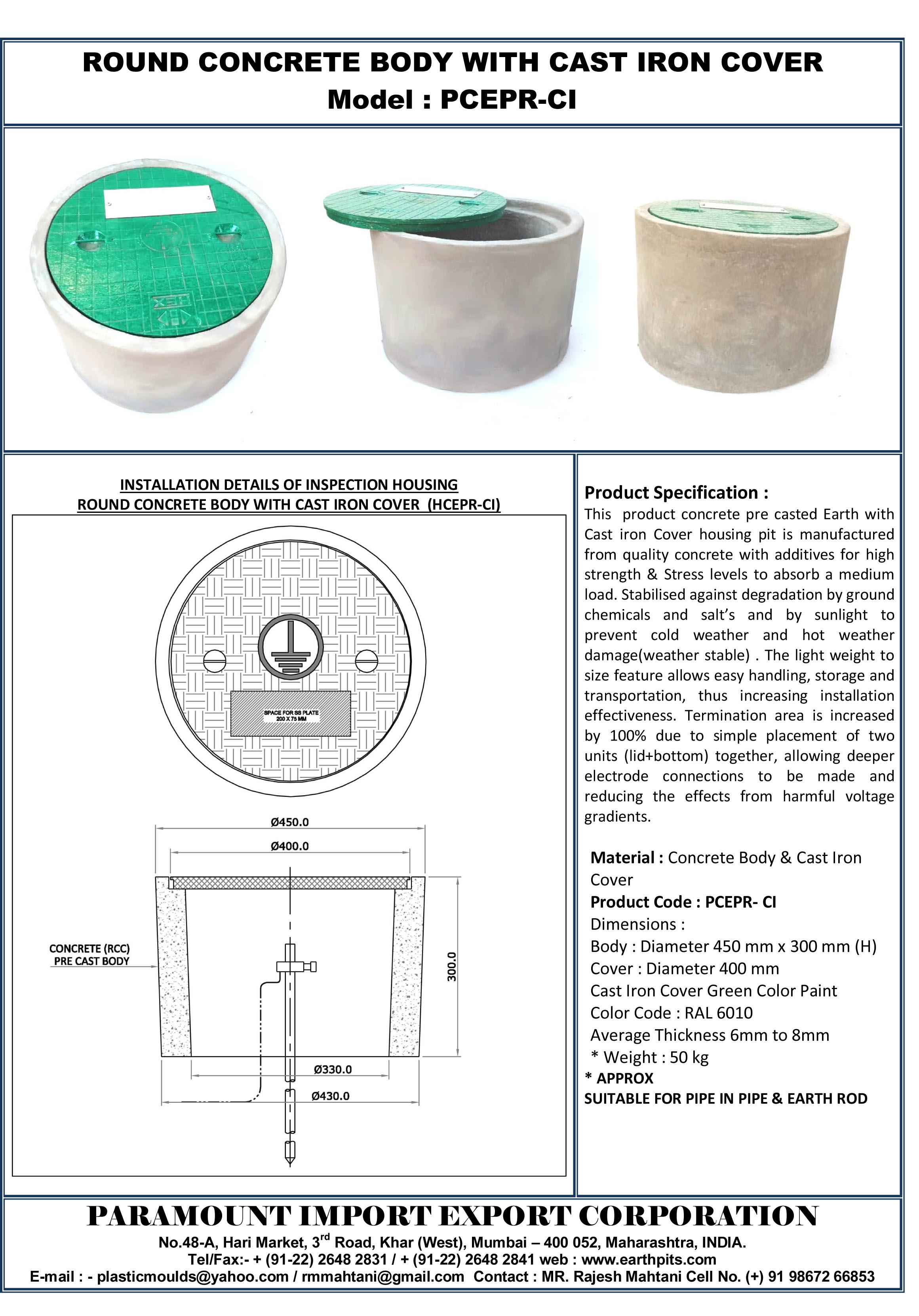 ROUND CONCRETE EARTH PIT WITH C I COVER.