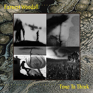 """Time to Think by Earnest Woodall """"It's music that relaxes you and then he does something that grabs your attention and makes you listen to the various layers of sound. AMasterpiece of music that contained emotion expressed in a complex, subtle, intelligent and extremely inspired musical language."""""""