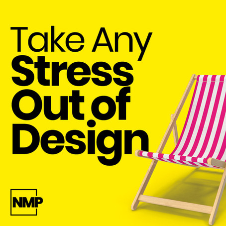 Take Any Stress Out of Design Projects