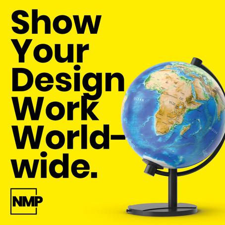 Show Your Design Work Worldwide