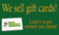 We Sell Gift Cards - Load in any amount you choose!