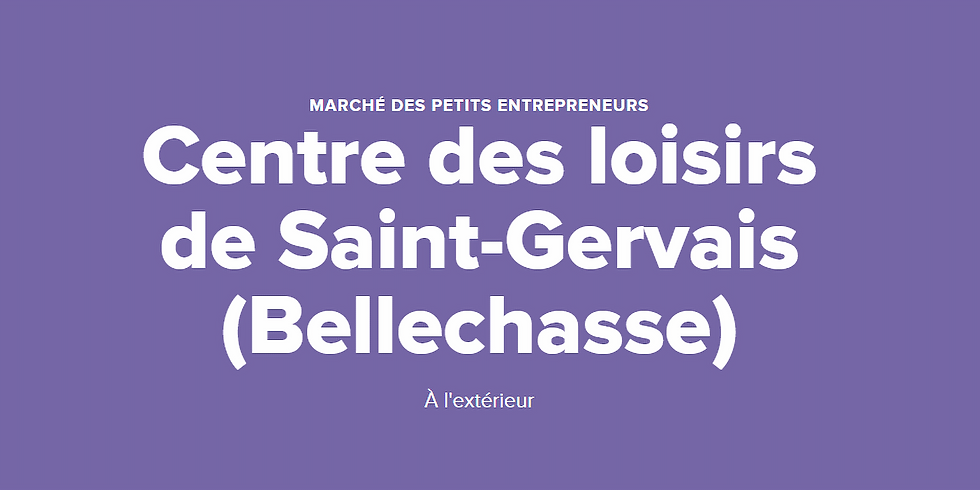 Marché des petits entrepreneurs au Centre des Loisirs de Saint-Gervais (Bellechasse)