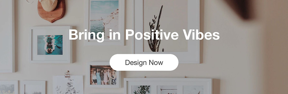 An image of a cream colored room with a framed wall art gallery wall behind text that reads Bring in Positive Vibes, Design Now.