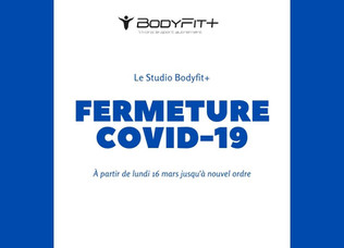 Fermeture Studio Bodyfit+