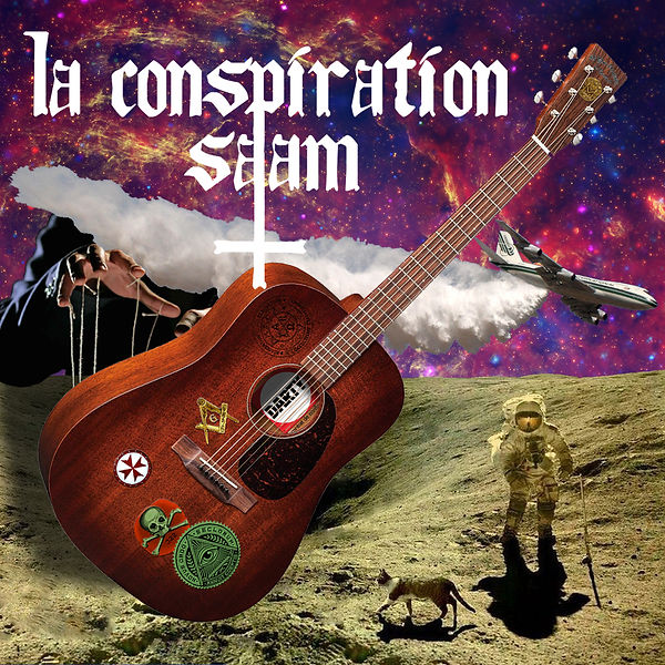 Conspiration Saam conspirationnisme complotisme francs maçons lune chemtrails darty guitare chat illuminati