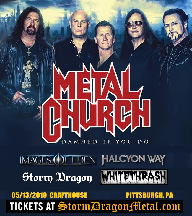 Metal Church w/Storm Dragon at Crafthouse, Pittsburgh