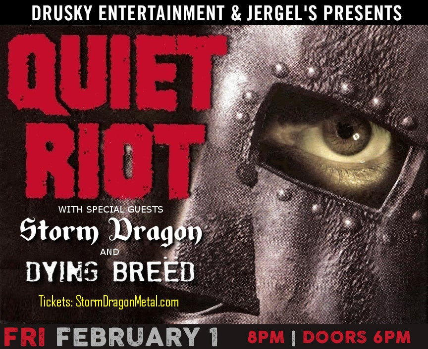Quiet Riot with Storm Dragon at Jergels