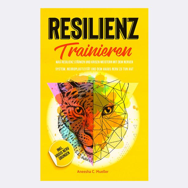 Resilienz Trainieren - Mein Buch