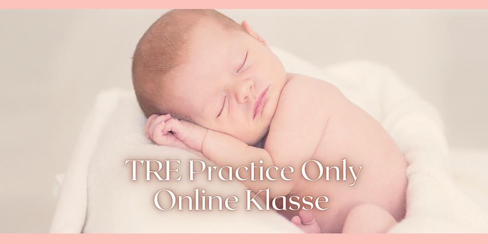 Einladung zur TRE Practice Only Online Klasse am 24. Juli
