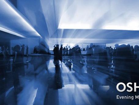 Osho's Words: Laute ohne Bedeutung - Das OSHO Evening Meeting