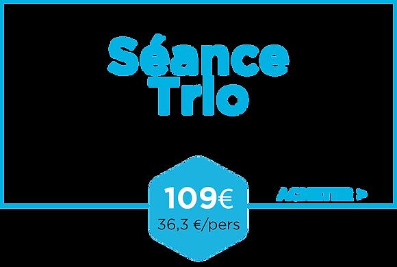 Séance trio
