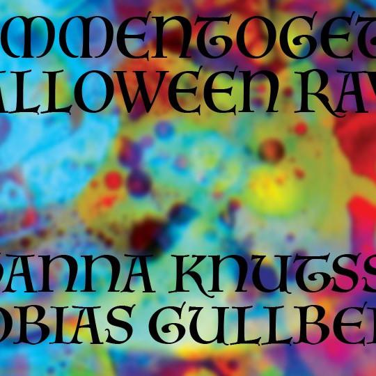 Zusammentogether: Halloween Rave  - Johanna Knutsson & Tobias Gullberg