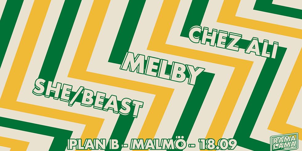 Rama Lama på Plan B: Melby, Chez Ali & She/Beast