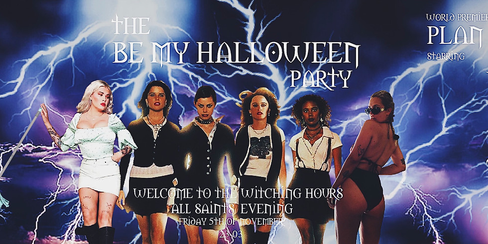 CLUB: THE BE MY HALLOWEEN PARTY