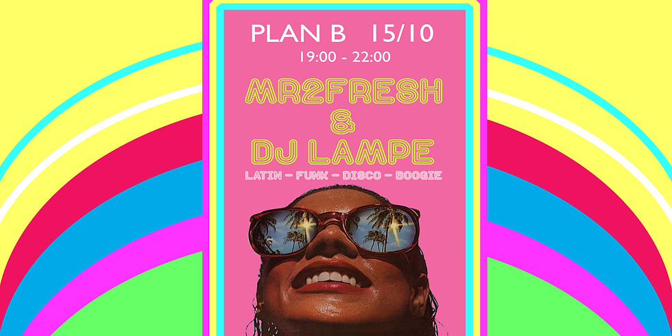 CLUB: AW Session -  MR2FRESH & DJ LAMPE
