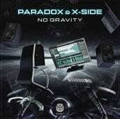 X-Side & Paradox - No Gravity