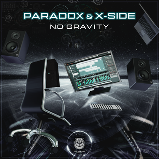 X-Side & Paradox - No Gravity