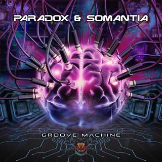 Paradox & Somantia - Groove Machine