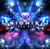 Bionix - Blade Beat