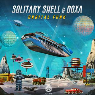 Solitary Shell & Doxa - Orbital Funk