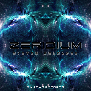 Zeridium - System Reloaded