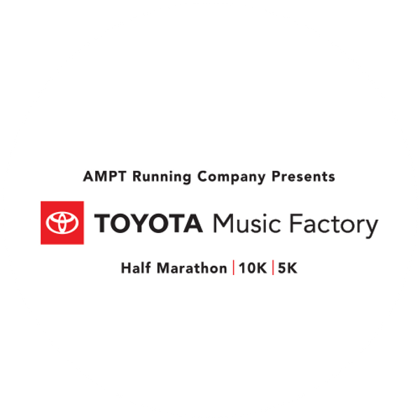 2021 Toyota Music Factory Half Marathon
