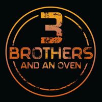 3 Brothers and an Oven