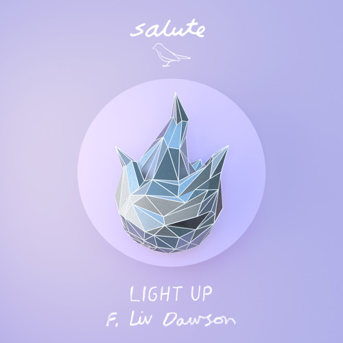 Salute x Liv Dawson 'Light Up'