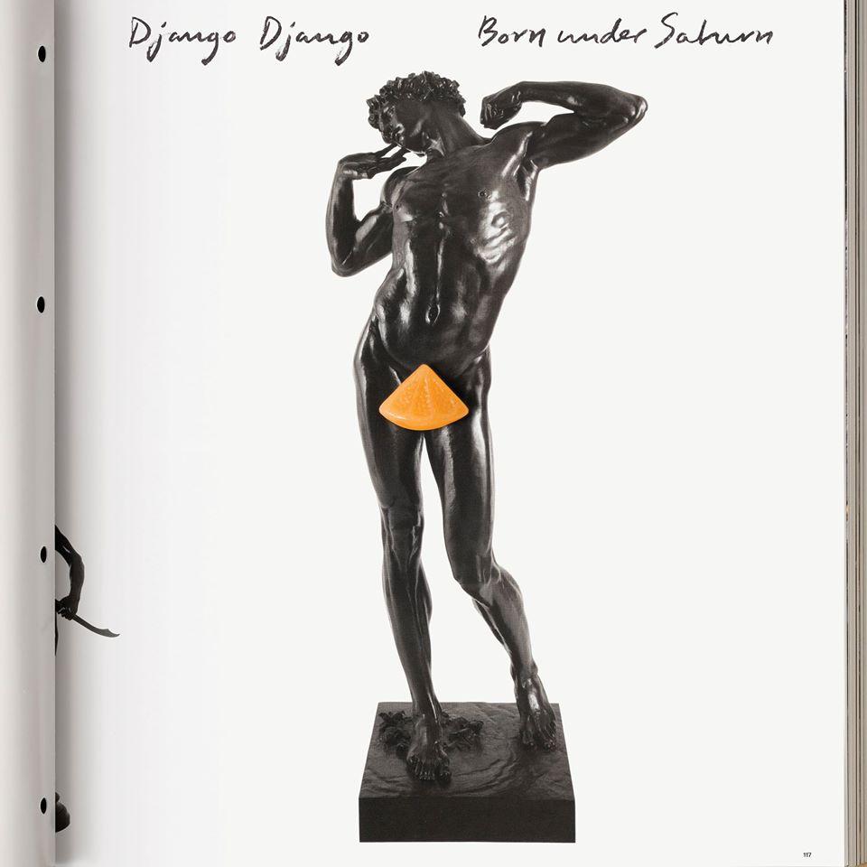 Django Django 'Born Under Saturn'