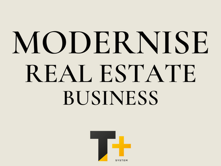 First step to Modernizing Real Estate Business