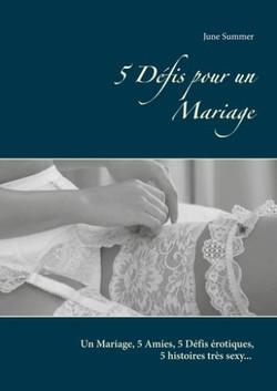 5 Défis pour une Mariage