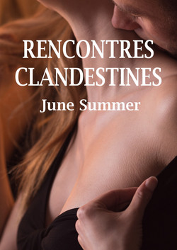 RENCONTRES CLANDESTINES