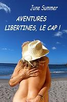 histoire érotique libertinage Cap d'Agde