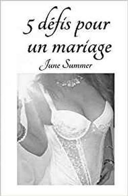 5 DEFIS POUR UN MARIAGE