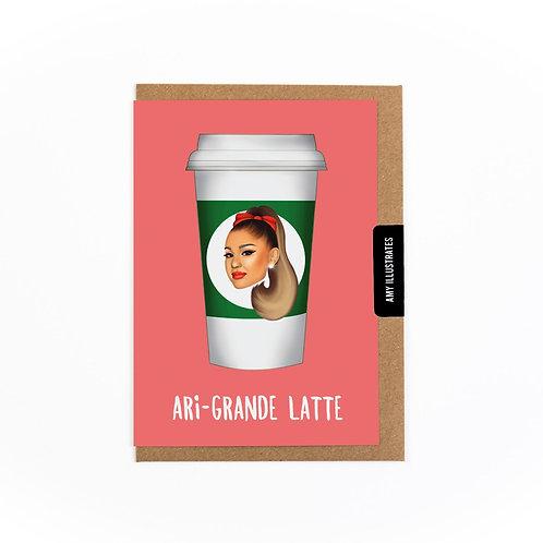 Ari-Grande Latte Greetings Card