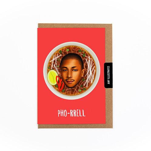 Pho-rrell Greetings Card