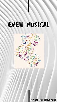 Tutos Eveil Musical