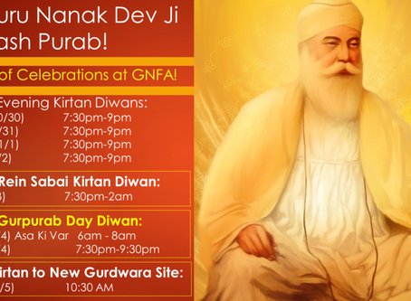Sri Guru Nanak Dev Ji – Prakash Purab – 7 days of Celebrations at GNFA!