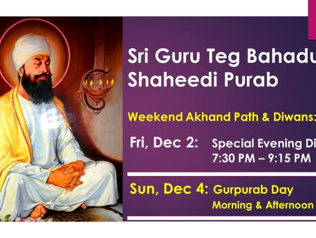 Guru Teg Bahadur Ji Shaheedi Purab – Dec 2-4, 2016