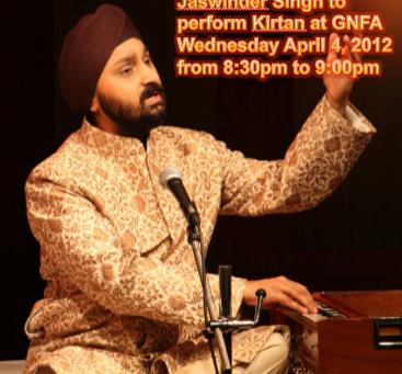 Jaswinder Singh, to perform Kirtan at GNFA on April 4, 2012