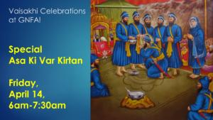 GNFA Vaisakhi Celebrations April 14 and 16 2017