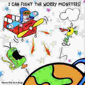 Fighting the worry monsters!